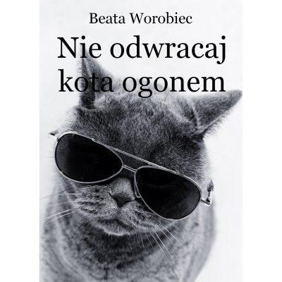 Nie odwracaj kota ogonem (e-book)